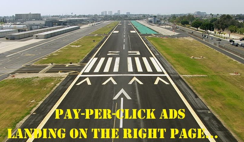 Pay-Per-Click Advertising – The Landing Page